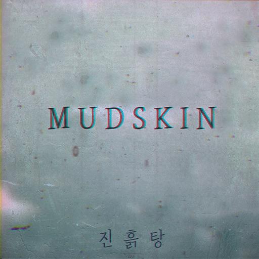 Mudskin